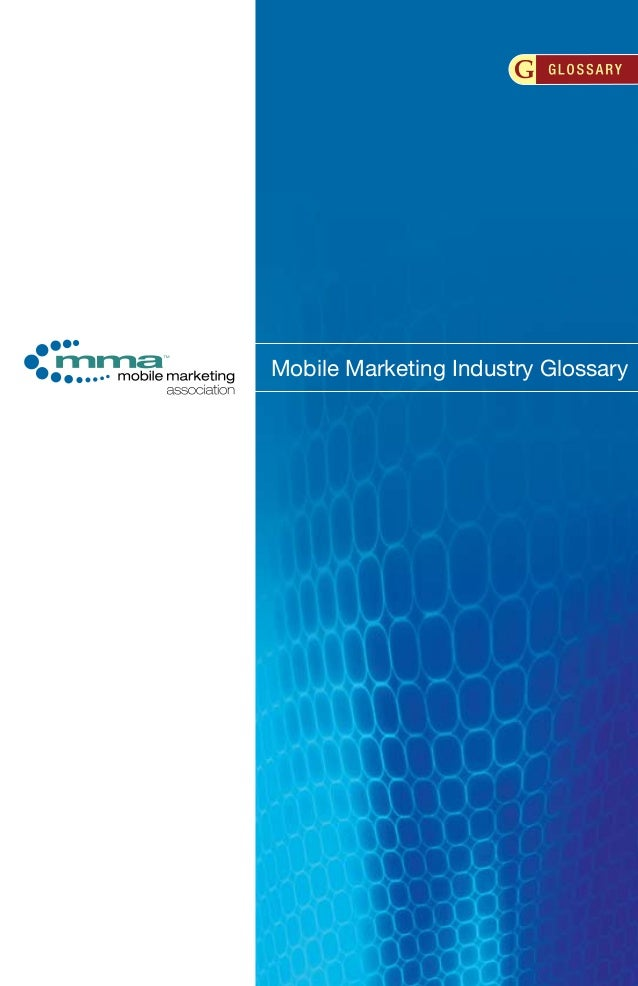 Mobile Marketing Industry Glossary