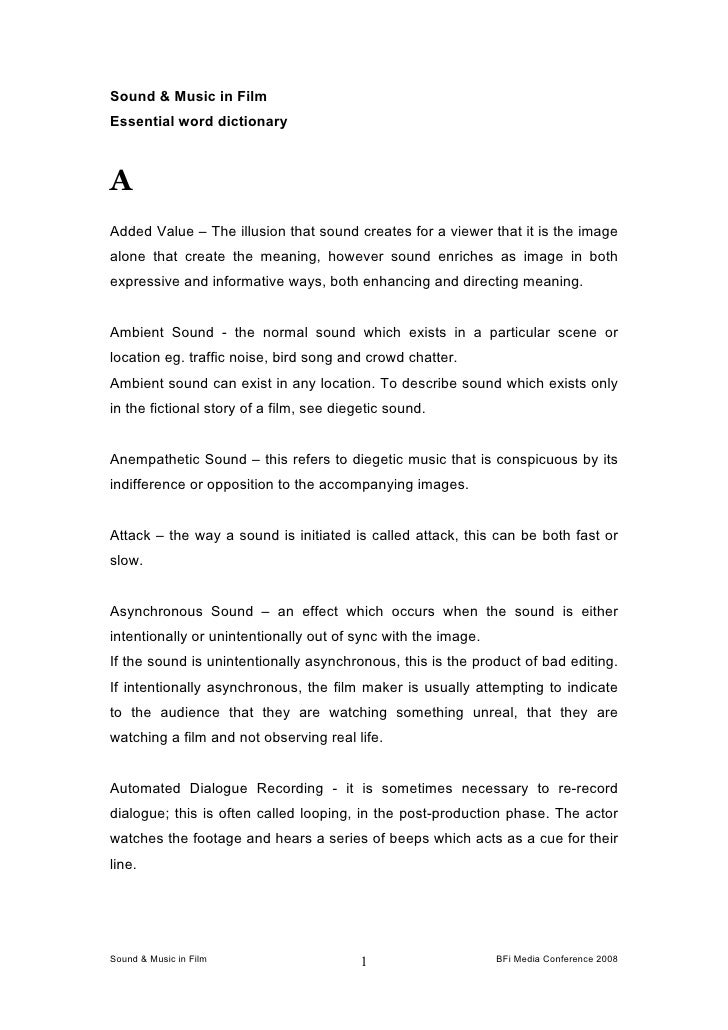 Sound & Music in FilmEssential word dictionaryAAdded Value – The illusion that sound creates for a viewer that it is the i...