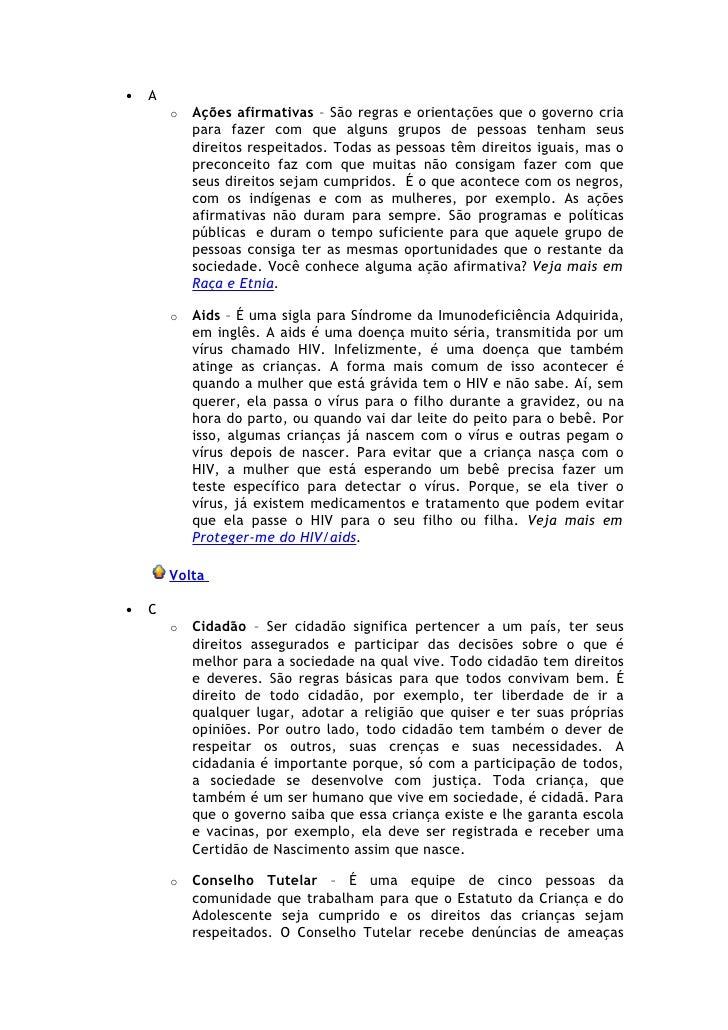 •   A         o   Ações afirmativas – São regras e orientações que o governo cria             para fazer com que alguns gr...