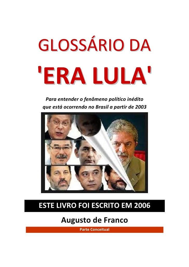 GLOSSÁRIO DA 'ERA LULA' 2006