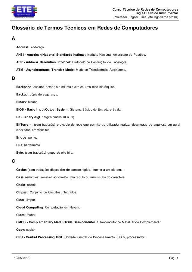 Curso Técnico de Redes de Computadores Inglês Técnico Instrumental Professor Fagner Lima (ete.fagnerlima.pro.br) Pág. 112/...