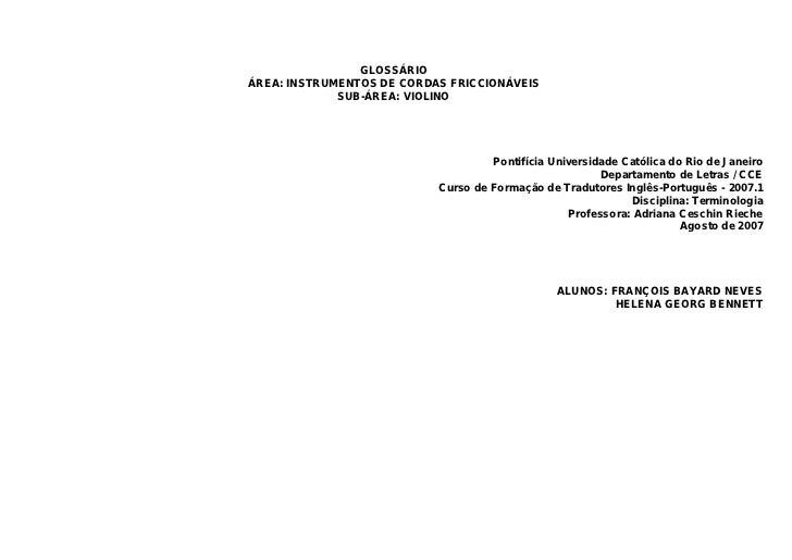 GLOSSÁRIOÁREA: INSTRUMENTOS DE CORDAS FRICCIONÁVEIS             SUB-ÁREA: VIOLINO                                    Ponti...