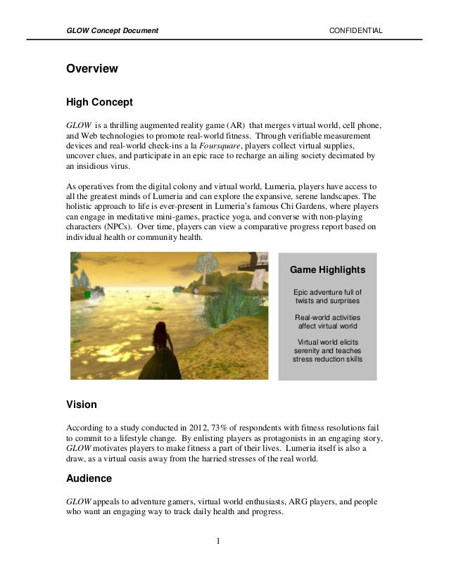 GLOW Concept Document                                                       CONFIDENTIALOverviewHigh ConceptGLOW is a thri...