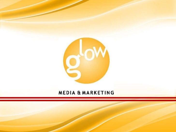 Glow media