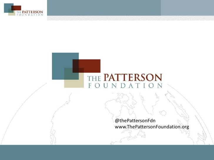 @thePattersonFdnwww.ThePattersonFoundation.org