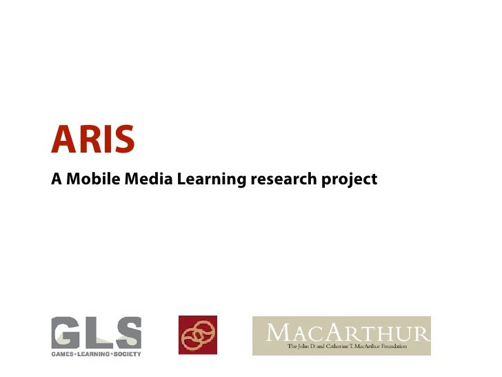 ARIS A Mobile Media Learning research project