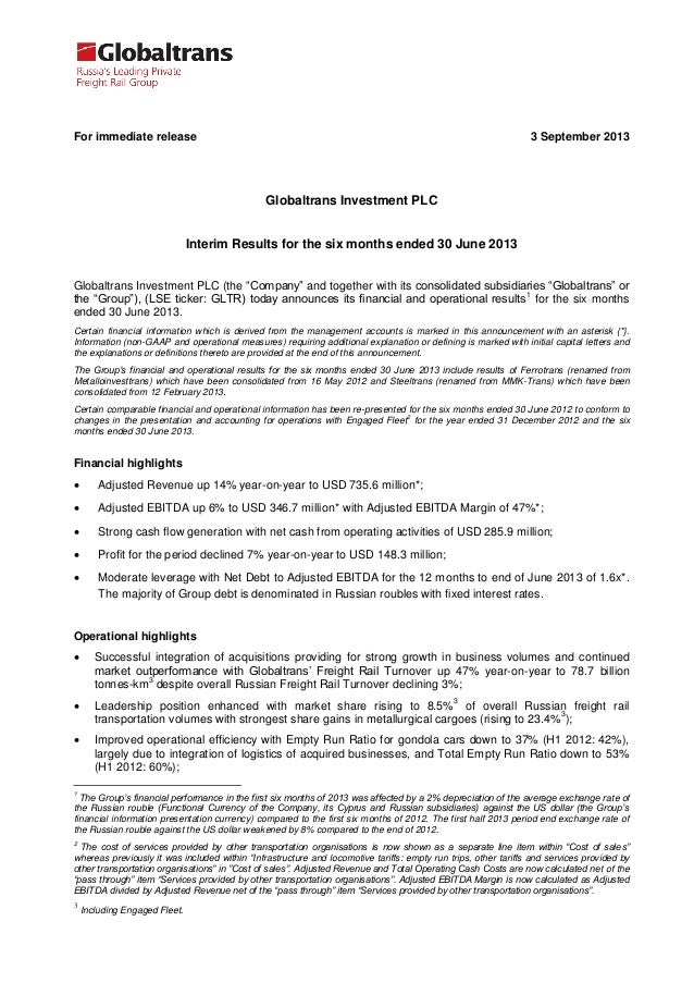 For immediate release 3 September 2013 Globaltrans Investment PLC Interim Results for the six months ended 30 June 2013 Gl...