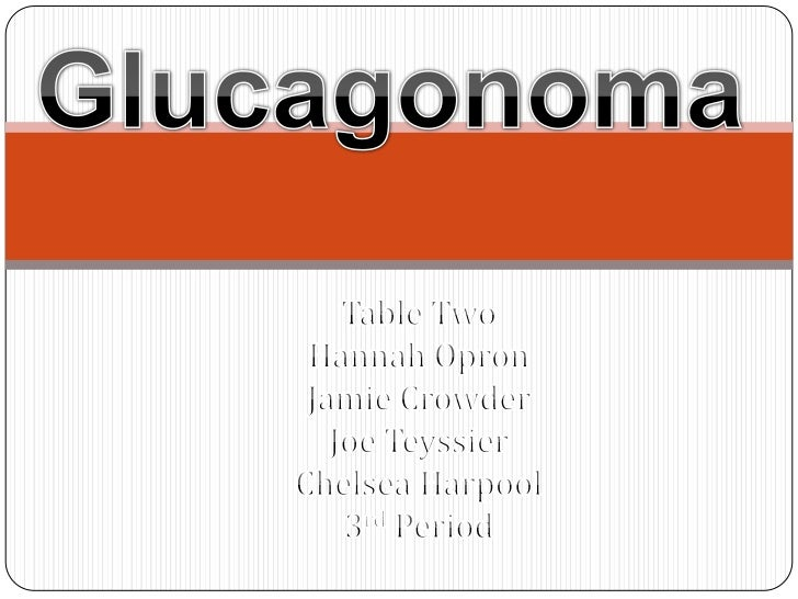  Glucagonoma is a very rare tumor of the  islet cells, exclusively localized in the  Pancreas, which leads to an excess o...