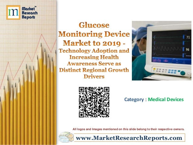 Glucose Monitoring Device Market to 2019: Technology Adoption and Increasing Health Awareness Serve as Distinct Regional Growth Drivers