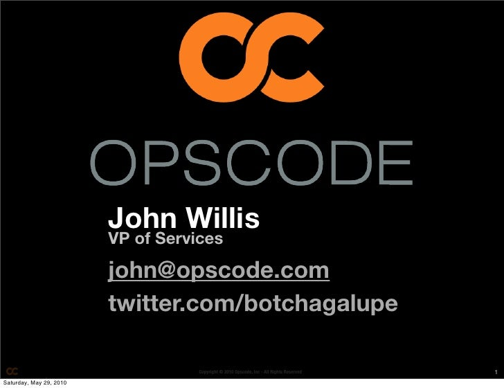 John Willis                          VP of Services                           john@opscode.com                          tw...