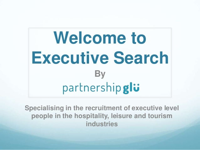 Welcome to Executive Search By Specialising in the recruitment of executive level people in the hospitality, leisure and t...