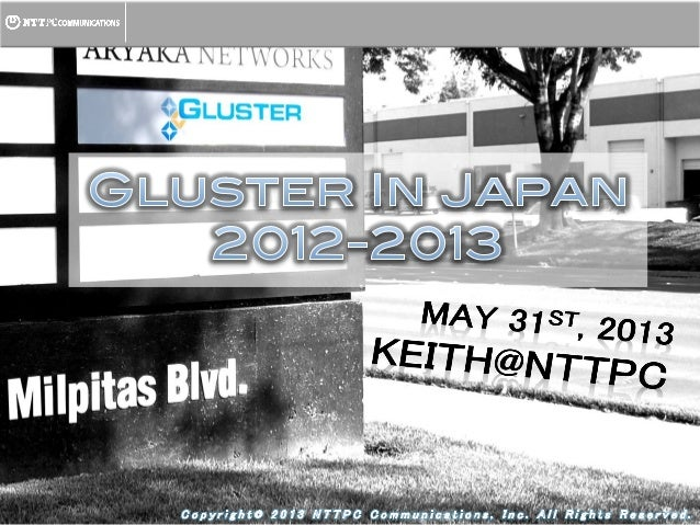Gluster in Japan 2012-2013