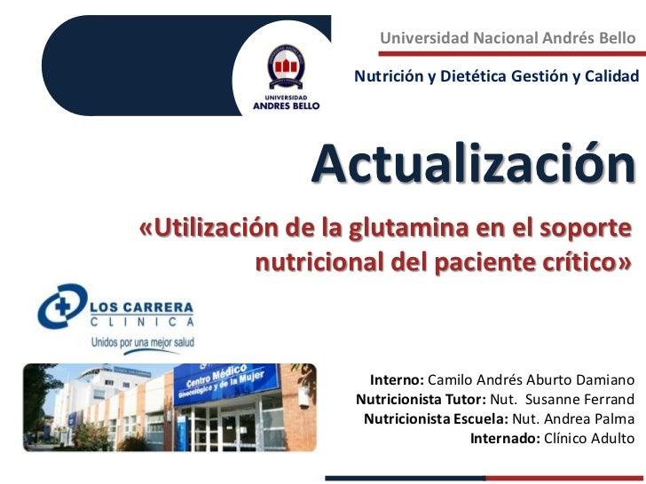 Camilo Aburto: Glutamina en paciente crítico