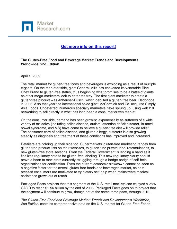 Get more info on this report!The Gluten-Free Food and Beverage Market: Trends and Developmen...