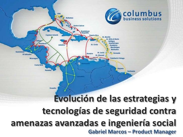 Evolución de las estrategias y      tecnologías de seguridad contraamenazas avanzadas e ingeniería social                 ...