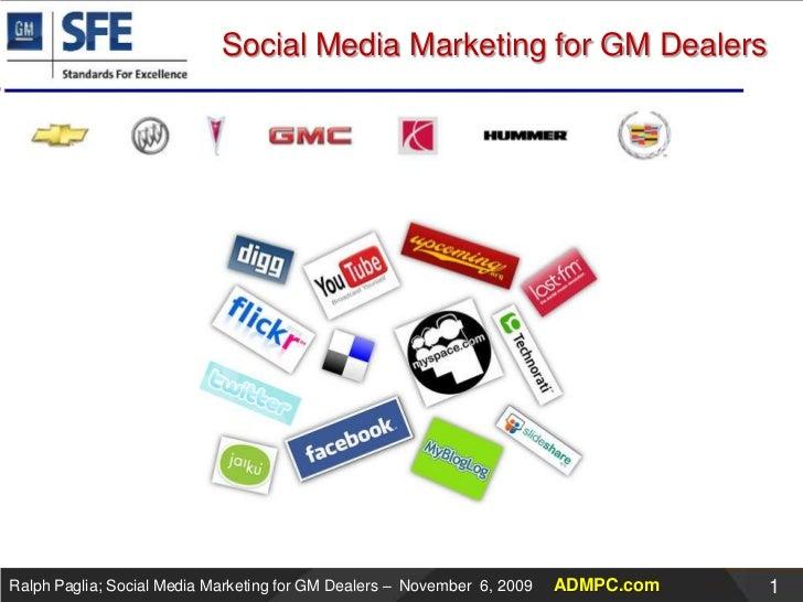 General Motors SFE Presentation about Social Media Marketing for Dealers