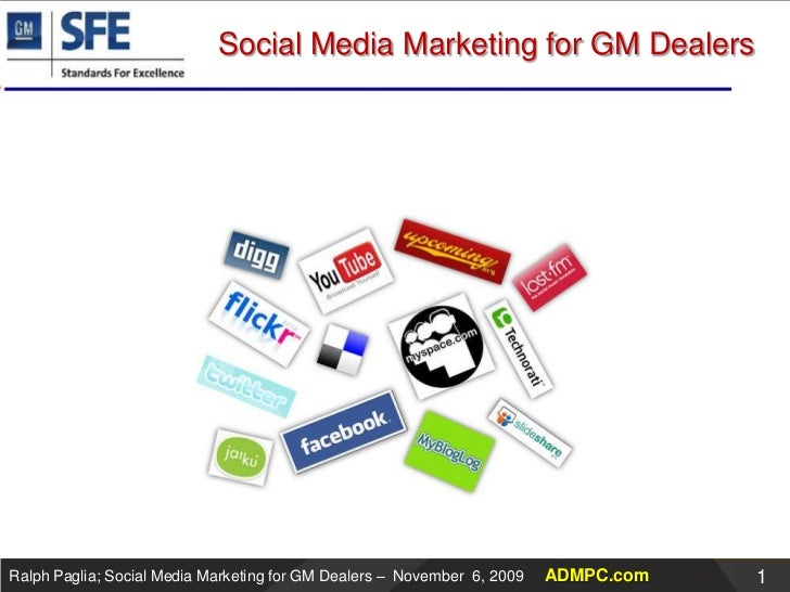 Social Media Marketing for GM Dealers<br />