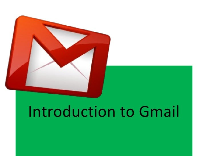 Introduction to Gmail
