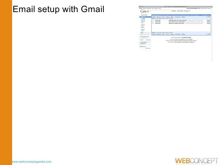 www.webconceptuganda.com Email setup with Gmail