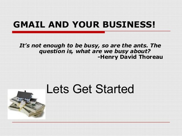 G-mail and Your Real Estate Business