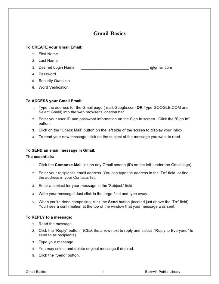 Gmail Basics  To CREATE your Gmail Email:    1. First Name    2. Last Name    3. Desired Login Name          _____________...