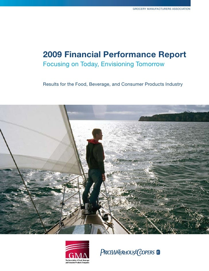 Grocery Manufacturers association     2009 Financial Performance Report focusing on today, envisioning tomorrow   results ...
