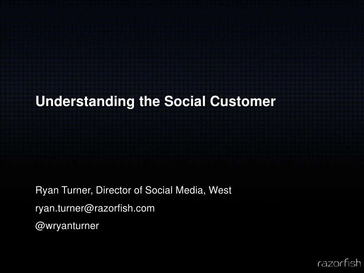Understanding the Social Customer
