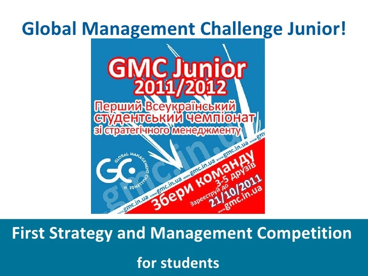 First Strategy and Management Competition  for students     Global Management Challenge Junior!
