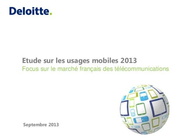Etude sur les usages mobiles 2013 Focus sur le marché français des télécommunications Septembre 2013