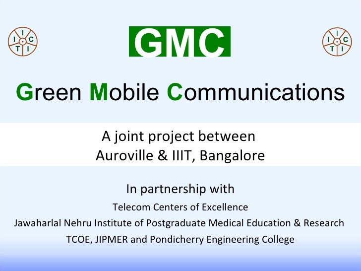 In partnership with Telecom Centers of Excellence Jawaharlal Nehru Institute of Postgraduate Medical Education & Research ...