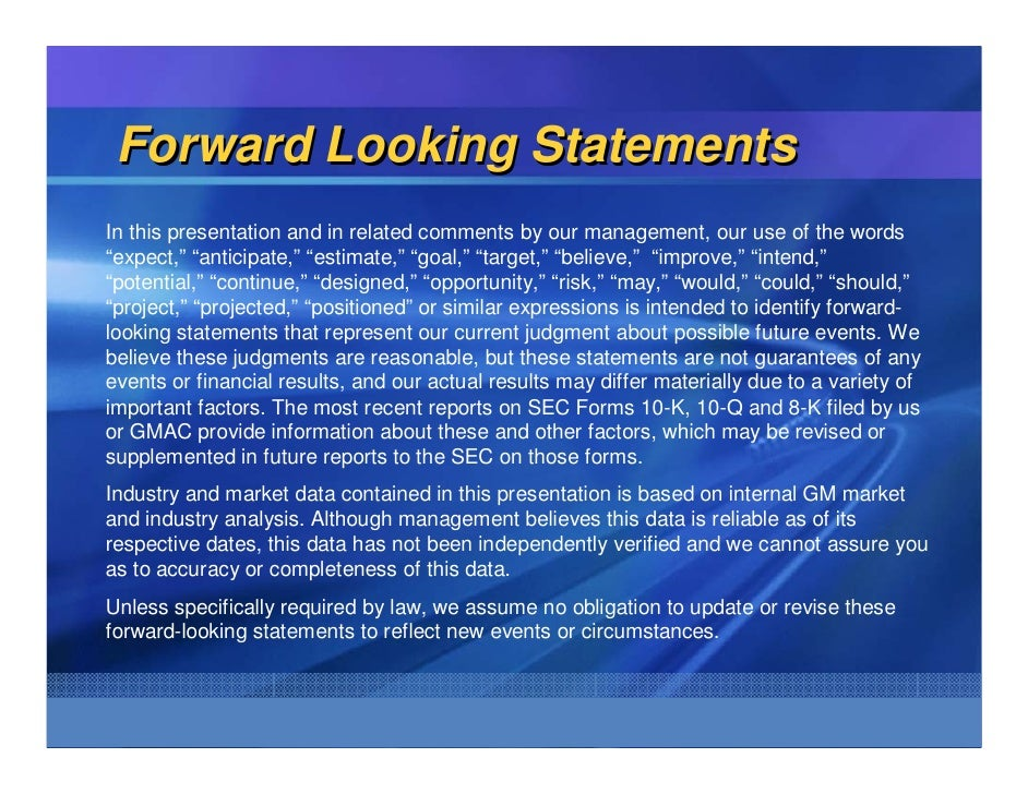 """Forward Looking Statements In this presentation and in related comments by our management, our use of the words """"expect,"""" ..."""