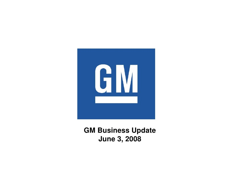 Gm Events & Presentations General Motors At Jp Morgan Harbour Auto Conference