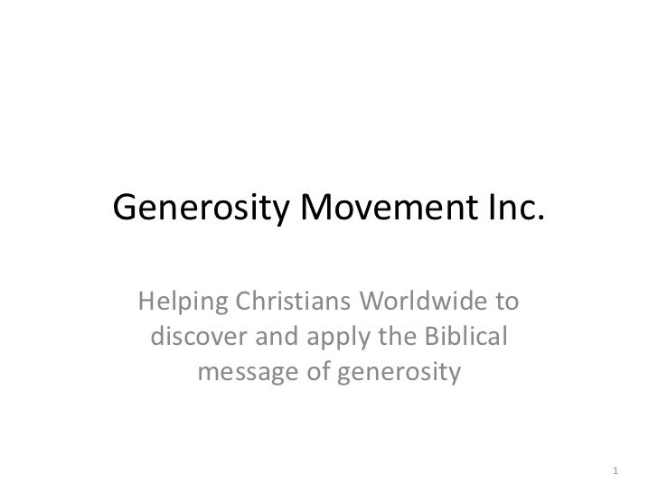 Generosity Movement Inc.<br />Helping Christians Worldwide to discover and apply the Biblical message of generosity<br />1...