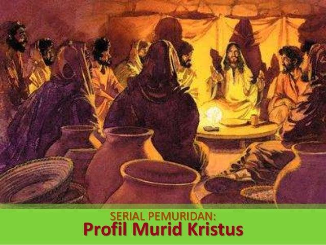 Serial Pemuridan: Profil Murid Kristus