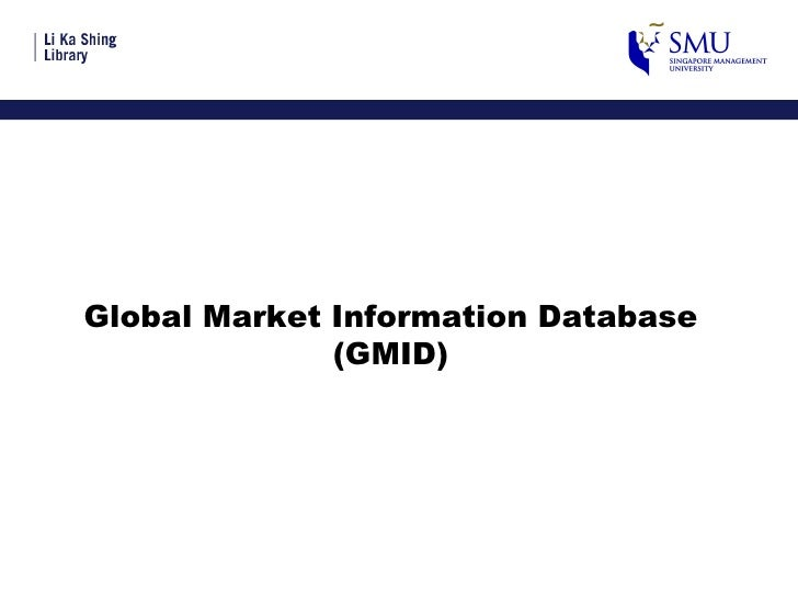 Global Market Information Database (GMID)