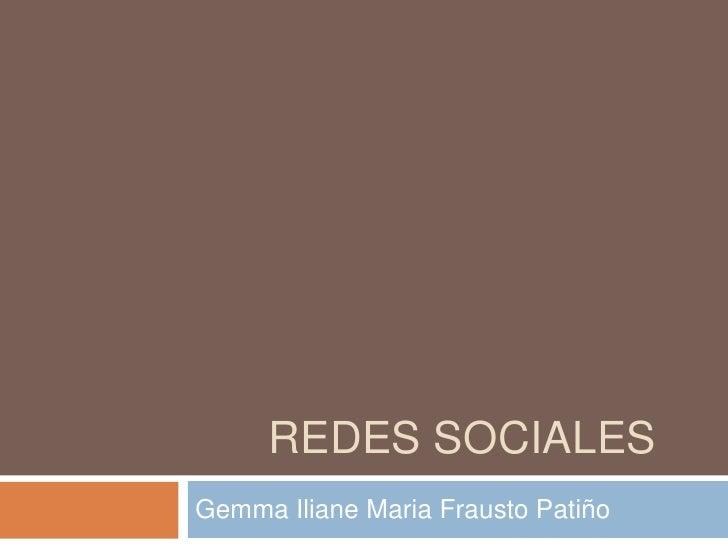 REDES SOCIALESGemma Iliane Maria Frausto Patiño