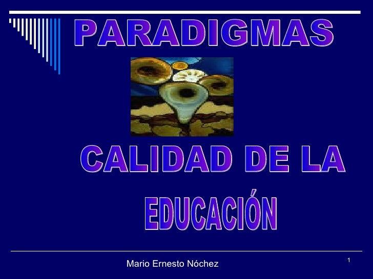 Paradigmas Calidad de la Educación
