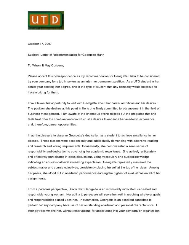 October 17, 2007 Subject: Letter of Recommendation for Georgette Hahn To Whom It May Concern, Please accept this correspon...