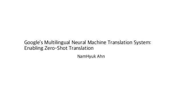 neural machine translation system