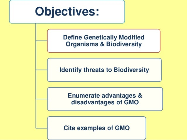 the disadvantages of genetically modified organisms Genetically modified organisms (gmo)advantages and disadvantages of gmo.