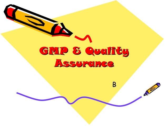 GMP & Quality Assurance B