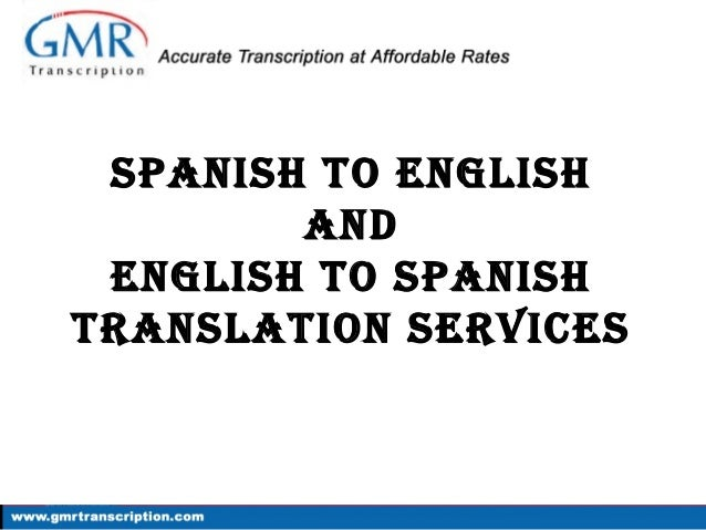 Spanish to English & English to Spanish Translation