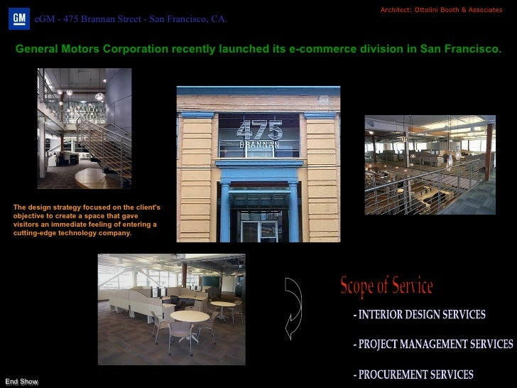 Architect: Ottolini Booth & Associates       eGM - 475 Brannan Street - San Francisco, CA.  General Motors Corporation rec...