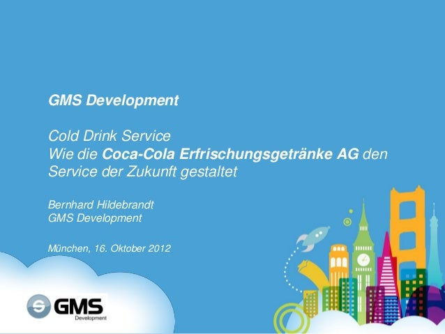 GMS: Cold Drink Service