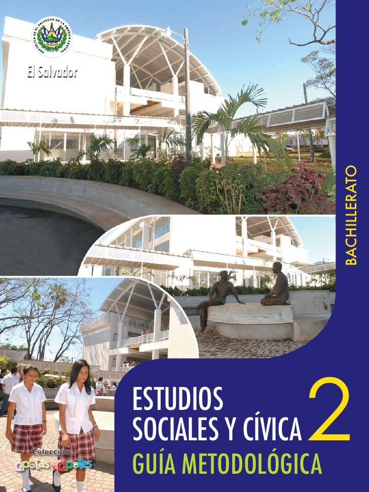 El Salvador                                       BACHILLERATO                 ESTUDIOS               SOCIALES Y CÍVICA   ...