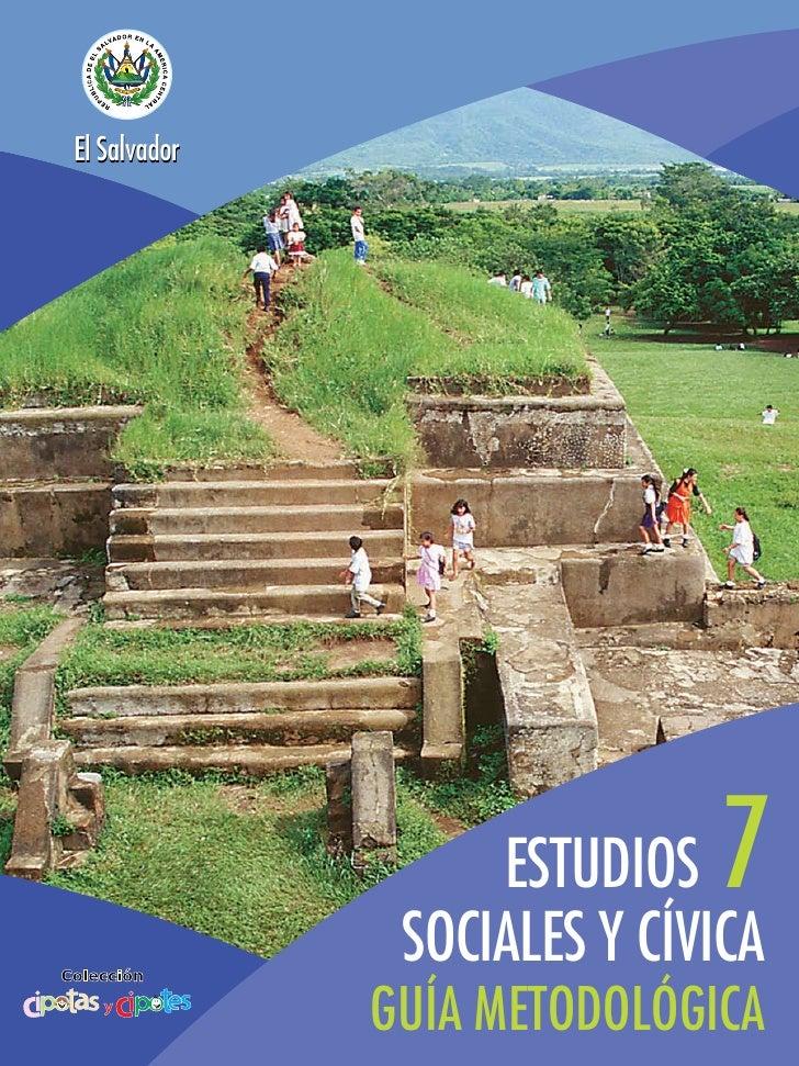El Salvador                               ESTUDIOS   7 El Salvador                       SOCIALES Y CÍVICA                ...