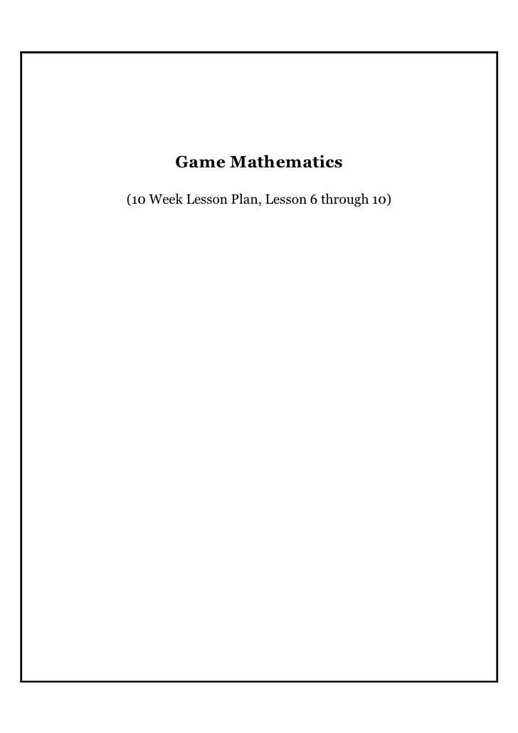 GameMathematics  (10WeekLessonPlan,Lesson6through10)