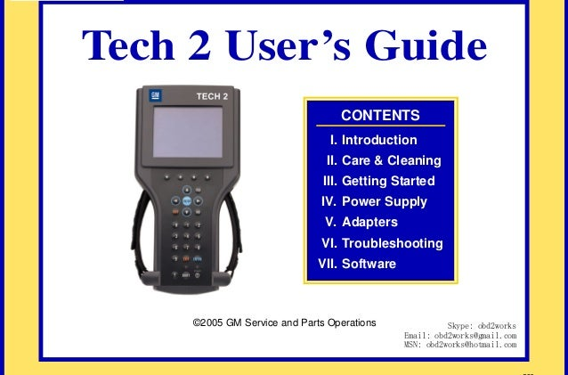 RETURN TO MAIN MENU  Tech 2 User's Guide CONTENTS I. Introduction  com s. k  II. Care & Cleaning  wor 2  ww  obd w.  III. ...