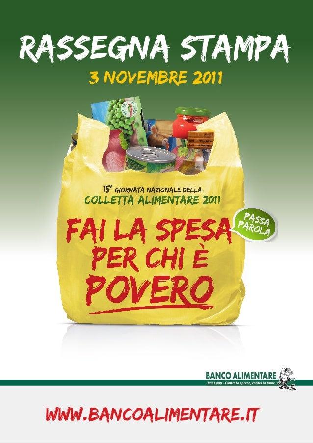 Rassegna Stampa 3 novembre 2011 www.bancoalimentare.it