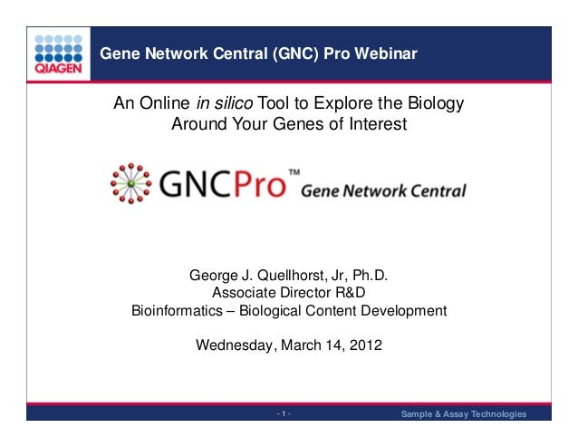 Gene Network Central (GNC) Pro Webinar  An Online in silico Tool to Explore the Biology Around Your Genes of Interest  Geo...